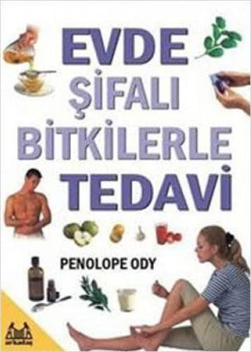 Evde Sifali Bitkilerle Tedavi: Penelope Ody