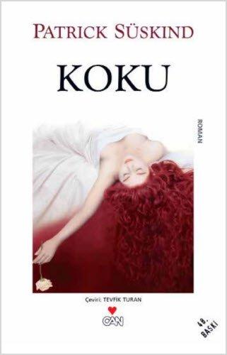 9789755100593: Koku. Das Parfüm. ( Parfum)