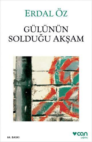 9789755100869: Gulunun Soldugu Aksam