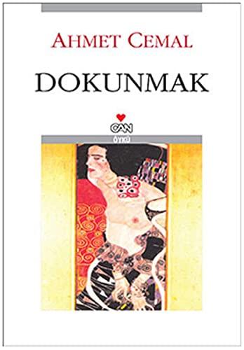 Dokunmak: Oykuler (Turk yazarlari) (Turkish Edition): Cemal, Ahmet