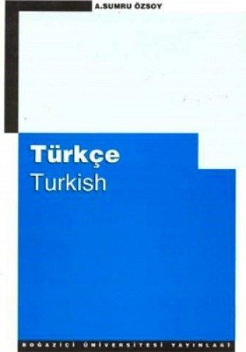 Turkce = Turkish: Ozsoy, A. Sumru