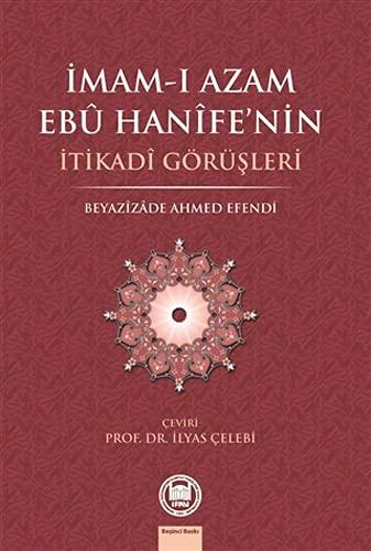 9789755480602: Imam-i Azam Ebu Hanife'nin Itikadi Gorusleri