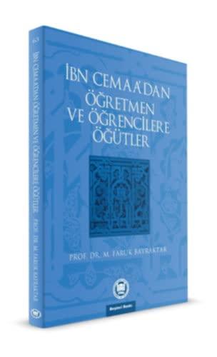 9789755482019: Ibn Cemaa'dan Ogretmen ve Ogrencilere Ogutler