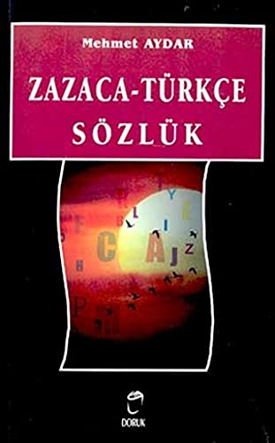 9789755534022: Zazaca-Turkce Sozluk