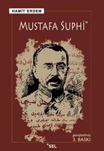 9789755700793: Mustafa Suphi: Bir yaşam bir ölüm (Tarihsel) (Turkish Edition)