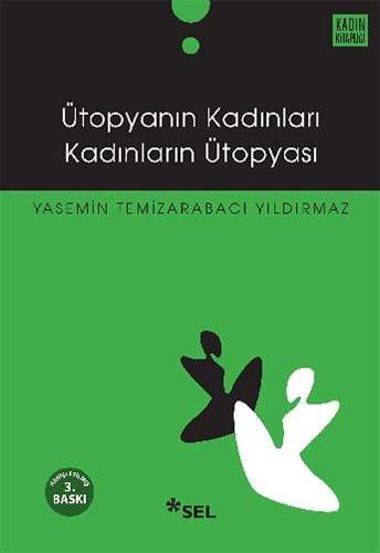 9789755702407: Utopyanin Kadinlari Kadinlarin Utopyasi