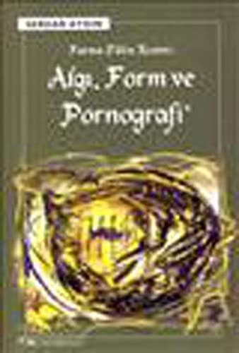 9789755704098: Algi Form Ve Pornografi