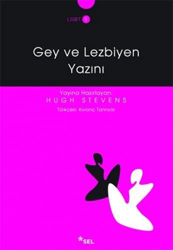 Gey ve lezbiyen yazini. Translated by Kivanc Tanriyar.: STEVENS, HUGH (Prepared by)