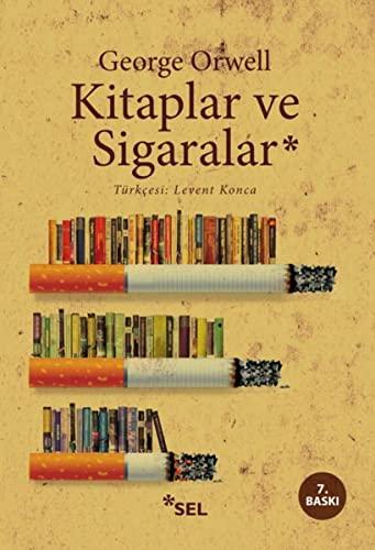 9789755706344: Kitaplar ve Sigaralar