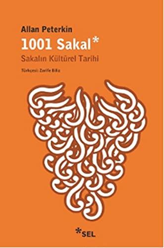 9789755706610: 1001 Sakalsakalin Kültürel Tarihi