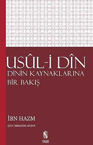 9789755745466: Usul-i Din Dinin Kaynaklarina Bir Bakis