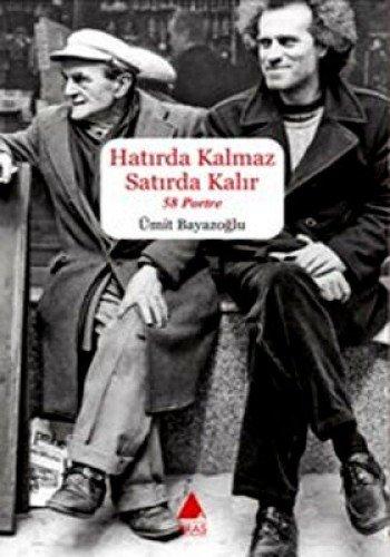 9789755753348: Hatirda Kalmaz Satirda Kalir : 58 Portre