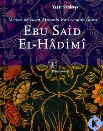 9789756051719: Ebu Said El-hadimi