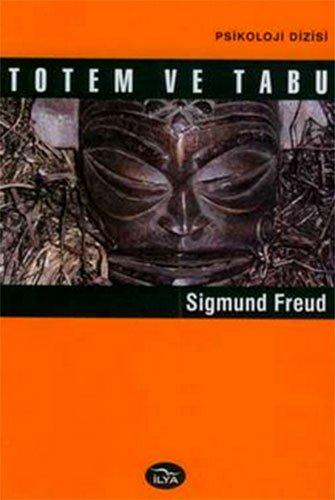 Totem ve Tabu: SIGMUND FREUD
