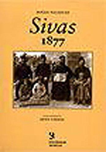 Sivas 1877: Sivas Marhasaligi ve Sivas Vilayetine: NATANYAN, BOGOS