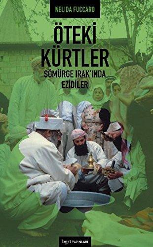 9789756165386: Öteki Kürtler: Sömürge Irak'ında Ezidiler (The Other Kurds: Yazidis in Colonial Iraq)