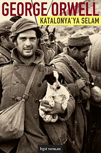 Katalonya'ya Selam: George Orwell