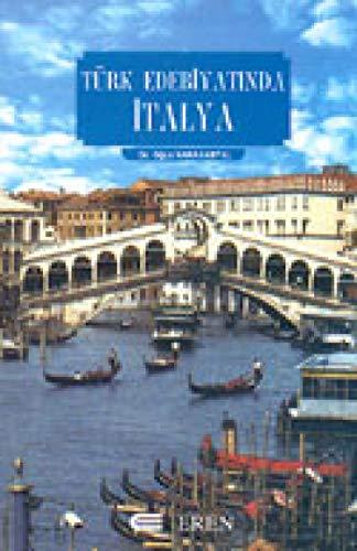 9789756372012: Turk Edebiyatinda Italya