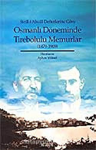 Sicilli Ahvâl Defterlerine Gore Osmanli Doneminde Tirebolulu: Ayhan Yuksel