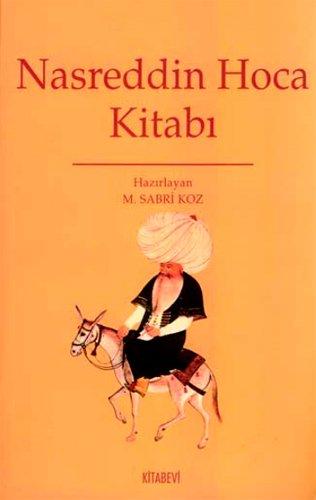 Nasreddin Hoca kitabi.: Prep. by M.