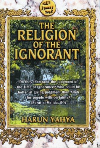 9789756426876: The Religion of the Ignorant