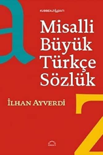 Misalli Buyuk Turkce Sozluk: Ayverdi, Ilhan