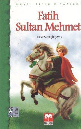 Fatih Sultan Mehmet: Ekrem Yesilcayir