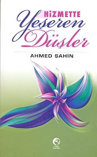Hizmette Yeseren Dusler: Ahmed Sahin