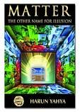 9789756579701: The Other Name for Illusion: Matter