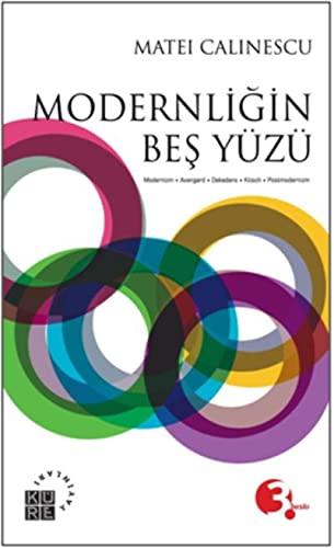9789756614891: Modernligin Bes Yüzü