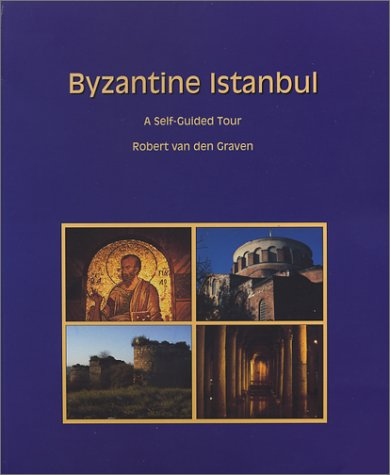 9789756663042: Byzantine Istanbul: a Self-Guided Tour