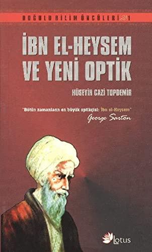 9789756665503: Ibnel Heysem Ve Yeni Optik
