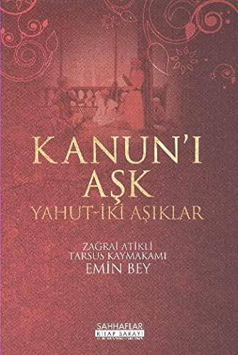 9789756743874: Kanun'i Ask Yahut-Iki Asiklar