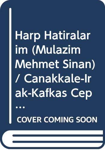 9789756768709: Harp Hatiralarim (Mulazim Mehmet Sinan) / Canakkale-Irak-Kafkas Cephesi