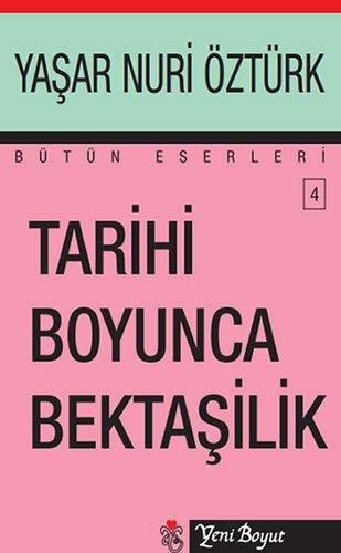 9789756779033: Tarihi Boyunca Bektasilik