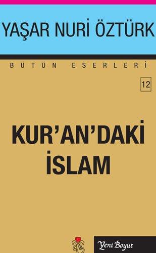 9789756779057: Islam Nasil Yozlastirildi