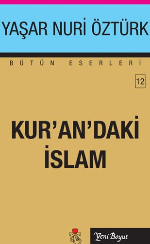 Kur'an'daki Islam: Yasar Nuri Ozturk