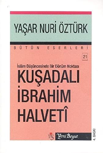 Kusadali Ibrahim Halveti: Yasar Nuri Ozturk