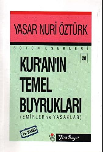 9789756779163: Kuranin Temel Buyruklari: Emir ve Yasaklar