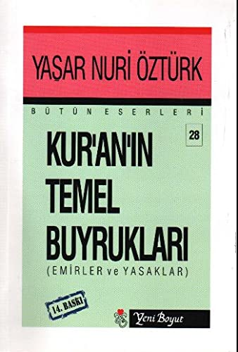 9789756779163: KURANIN TEMEL BUYRUKLARI