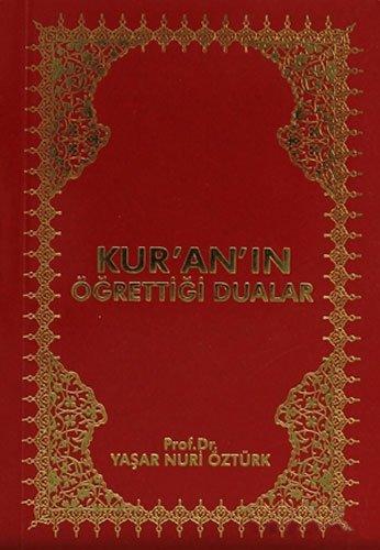 Kur an in Ögrettigi Dualar (Paperback): Yasar Nuri Öztürk