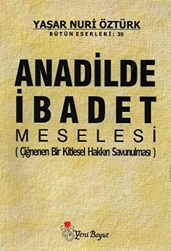 9789756779385: Anadilde Ibadet Meselesi