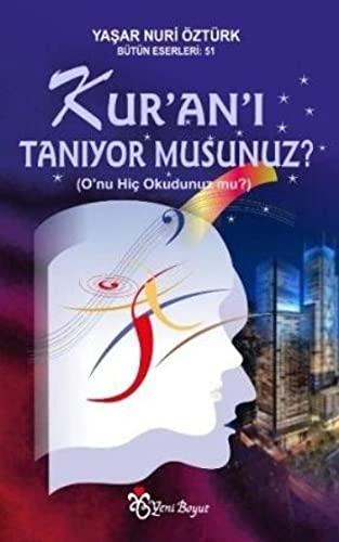 Kur'an'i Taniyor Musunuz?: Öztürk, Yasar Nuri