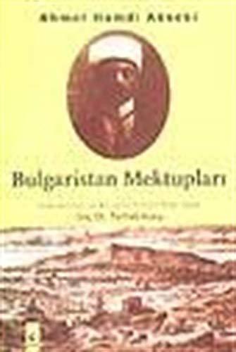 9789756835364: Bulgaristan mektupları (Tarih/hatırat) (Turkish Edition)