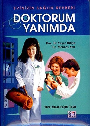 9789756862179: Doktorum Yanimda