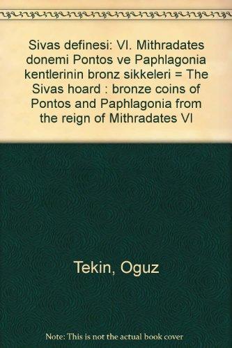 The Sivas hoard. Bronze coins of Pontos: OGUZ TEKIN.