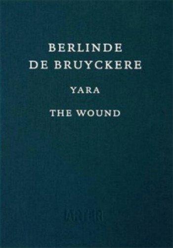 Berlinde De Bruyckere Yara / The Wound