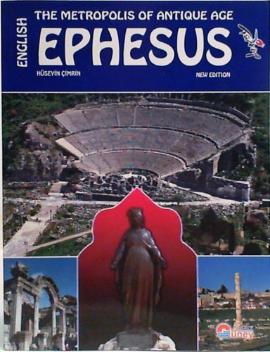 9789756994269: Ephesus : The Metropolis of the Antique Age
