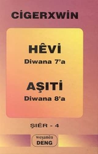 9789757011132: Hevi, diwana 7'a ;: Asiti, diwana 8'a (Sier)