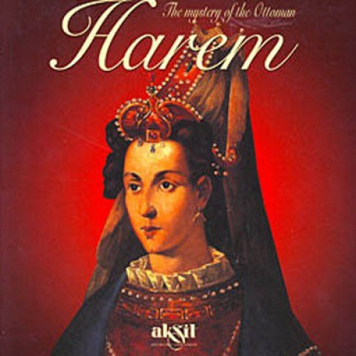 The Mystery of the Ottoman Harem: Aksit
